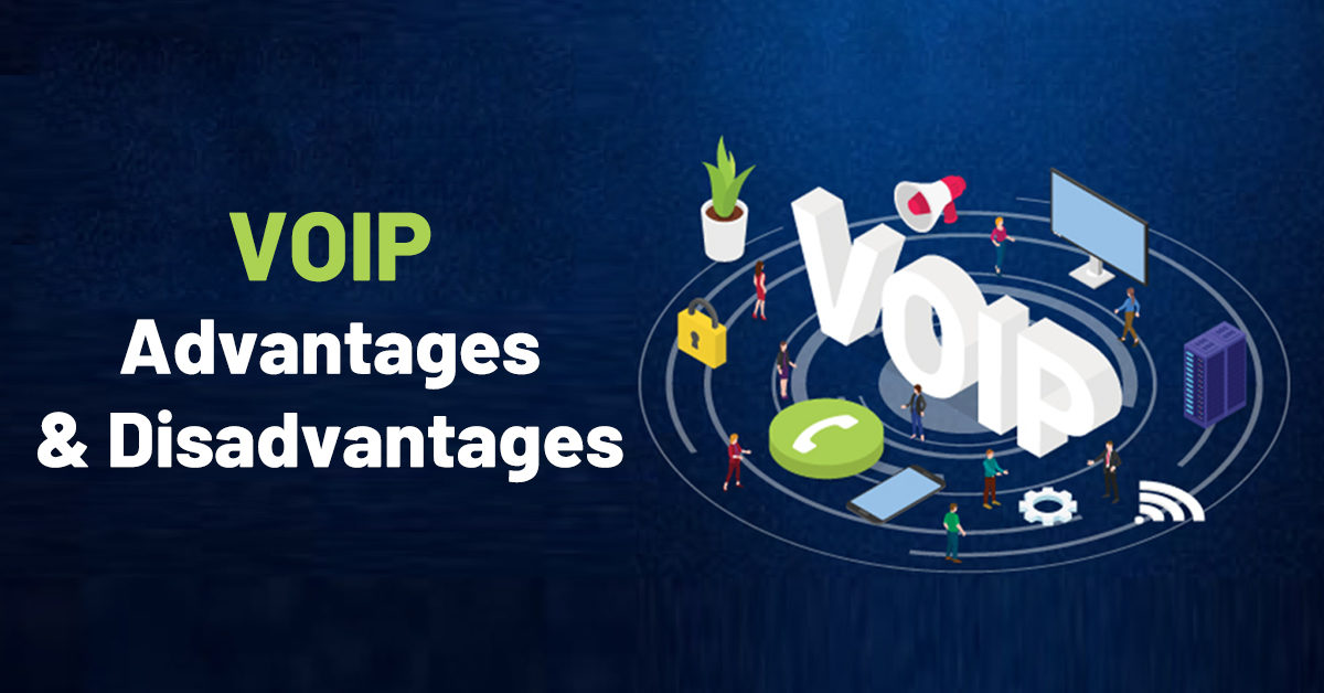 7 Major Advantages and Few Disadvantages of VoIP for   VoIP Pros and Cons