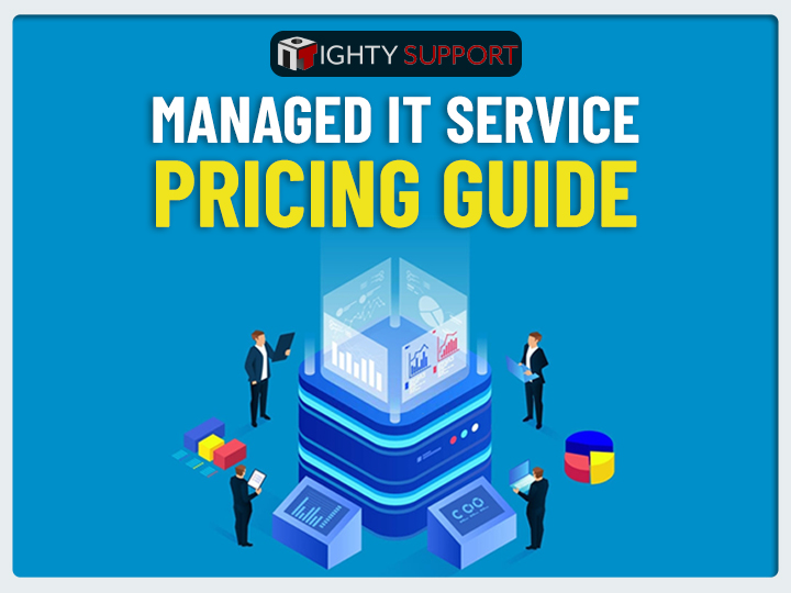 Managed IT Service Pricing Guide 2021